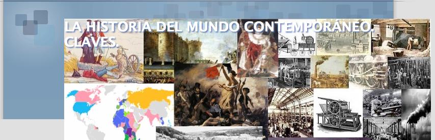 La Historia del Mundo Contemporáneo. Claves