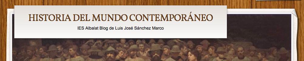 Historia del mundo contemporáneo. Luis José Sánchez