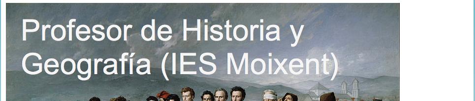 Profesor de Historia y Geografía IES Moixent.